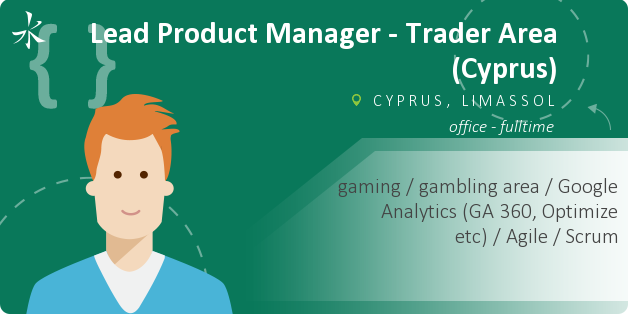 Lead Product Manager - Trader Area (Cyprus)