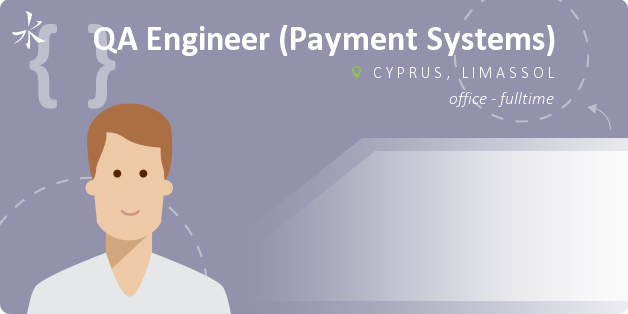 QA Engineer (Payment Systems)