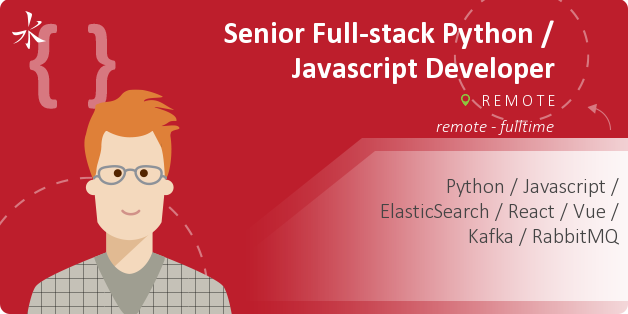 Senior Full-stack Python / Javascript Developer