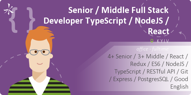 Senior / Middle Full Stack Developer  TypeScript / NodeJS / React